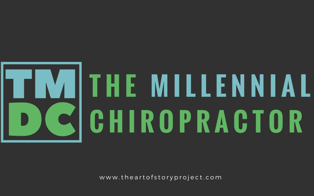 The Millennial Chiropractor: So, You're a Millennial. Congratulations.